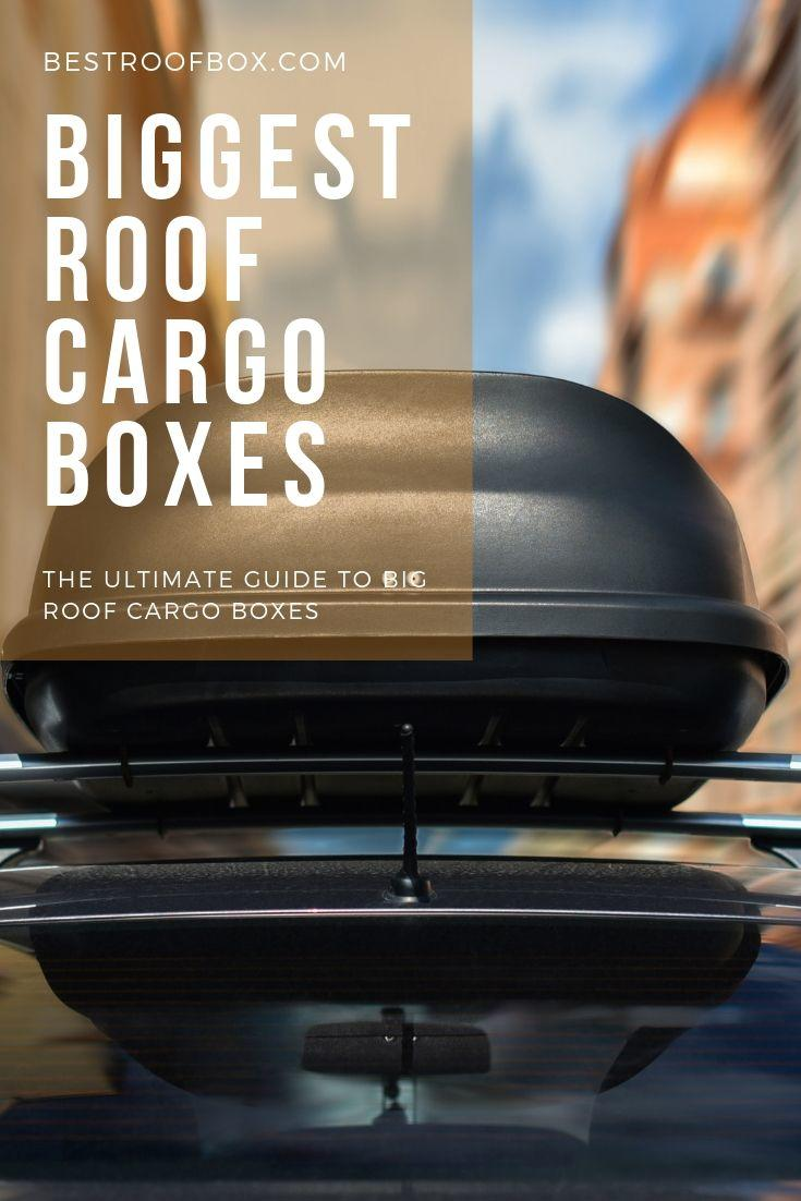 BIGGEST ROOF CARGO BOXES PINTEREST