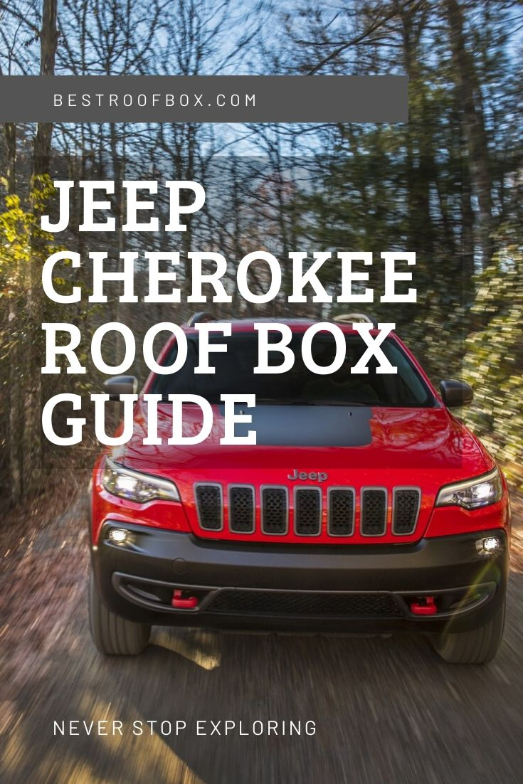 Jeep Cherokee Roof Box Guide Pinterest