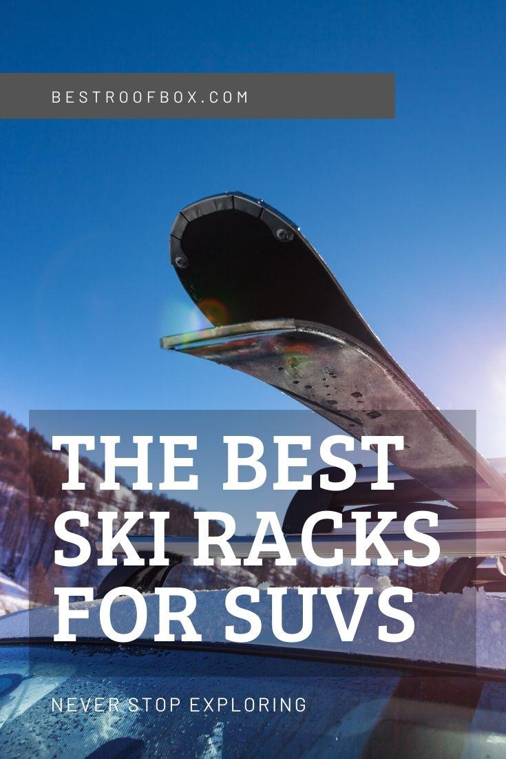 The Best Ski Racks For Suvs Pinterest