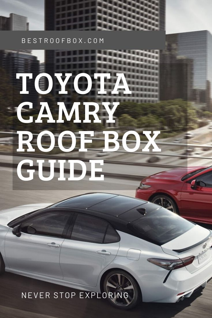 Toyota Camry Roof Box Guide Pinterest
