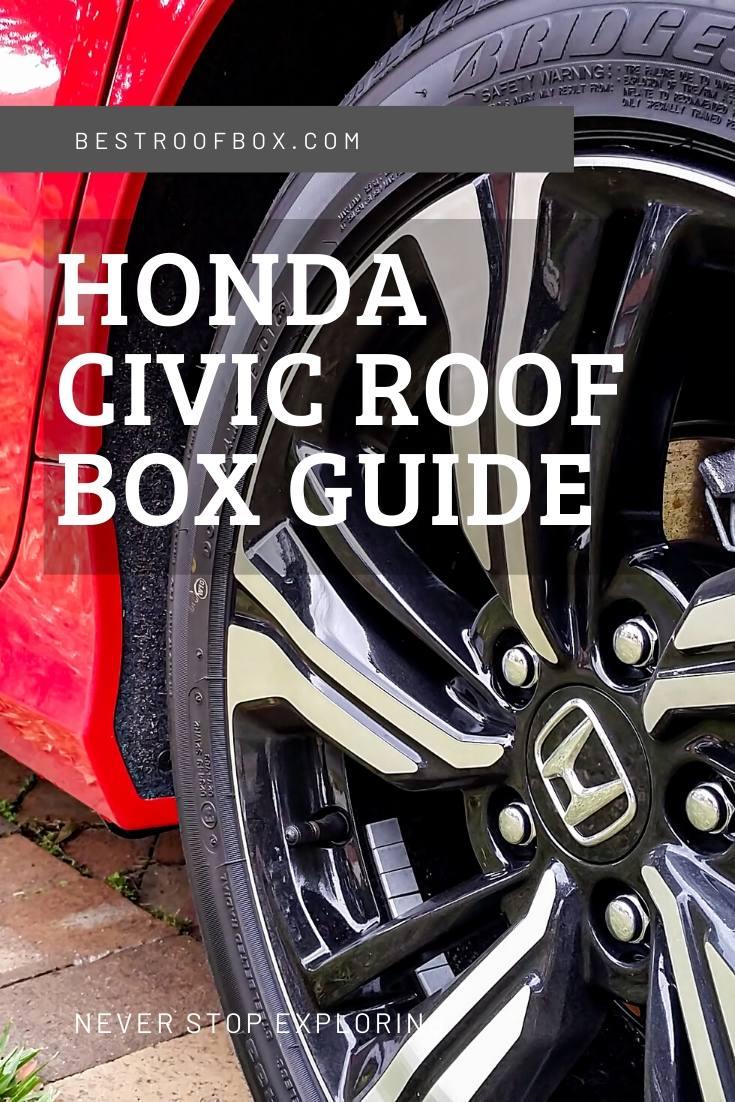 HONDA CIVIC Roof Box Guide Pinterest