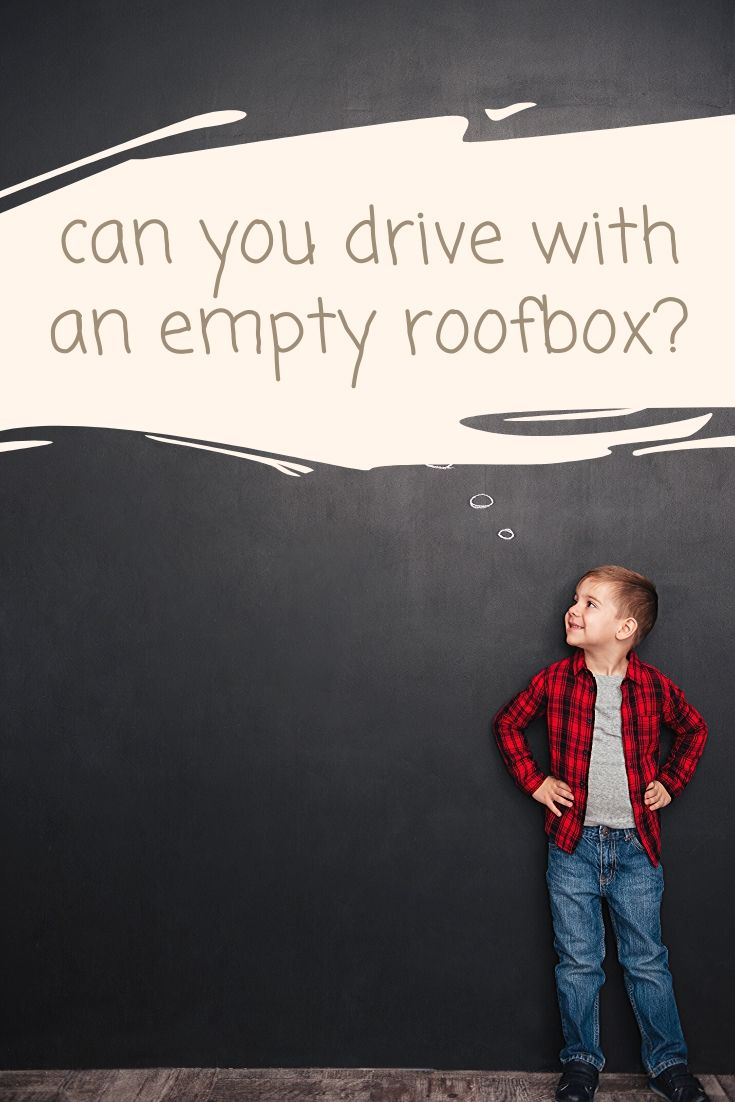 can you drive with an empty roofbox pinterest