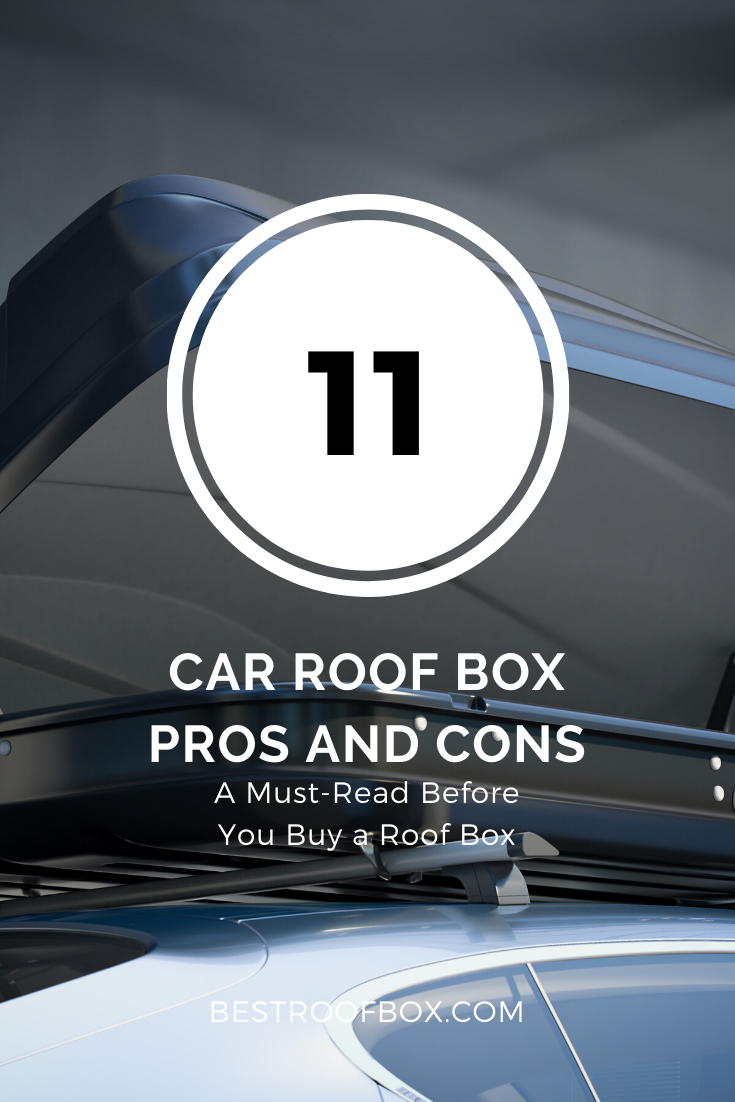 Car Roof Box Pros and cons Pin