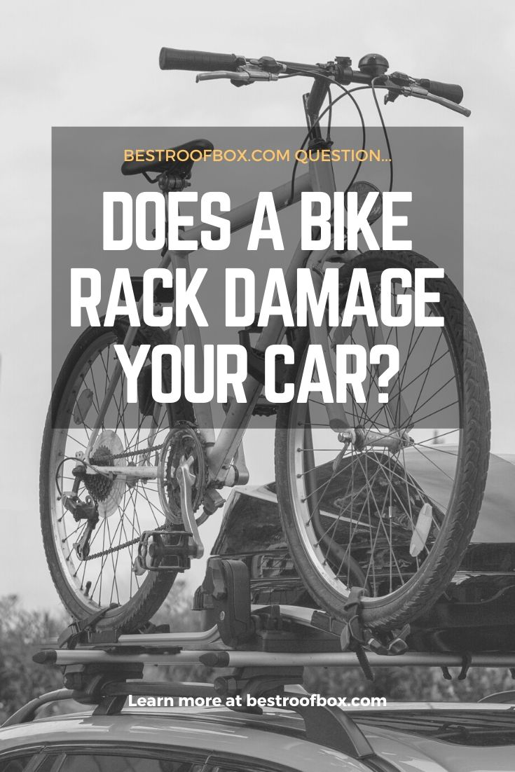 Does a Bike Rack Damage Your Car pin