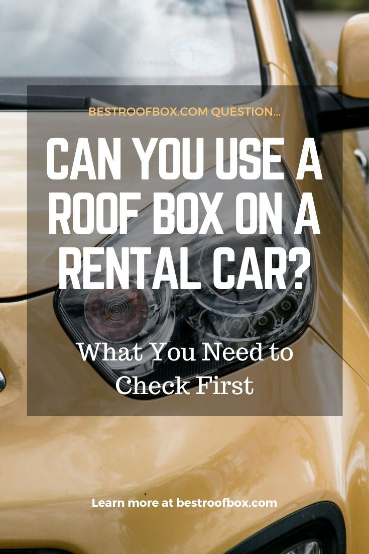 Can You Use a Roof Box on a Rental Car_ Pin