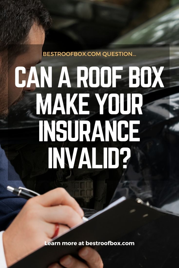 Can a Roof Box Make Your Insurance Invalid Pin