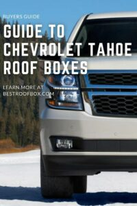 Chevrolet Tahoe Roof Box PIN