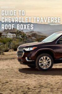 Chevrolet Traverse Roof Box PIN