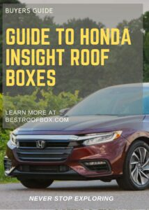 Honda Insight Roof Box Buyers Guide Pin