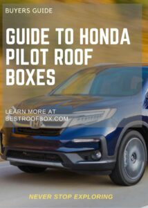 Honda Pilot Roof Box Buyers Guide Pin