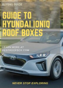 Hyundai Ioniq Roof Box Buyers Guide Pin