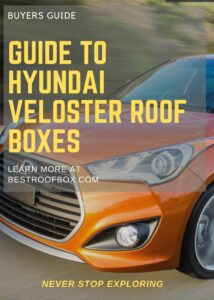 Hyundai Veloster roof box buyers guide Pin