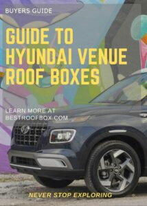 Hyundai Venue Roof Box Buyers Guide Pin
