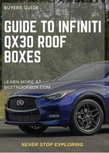 Infiniti QX30 Roof Box Buyers Guide Pin