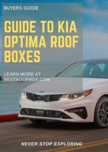 Kia Optima Roof Box Buyers Guide Pin