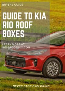 Kia Rio Roof Box Buyers Guide Pin