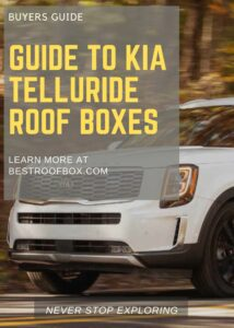 Kia Telluride Roof Box Buyers Guide Pin
