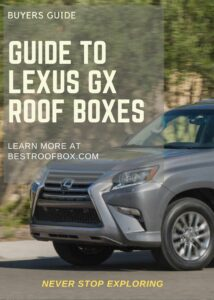 Lexus GX Roof Box Buyers Guide Pin