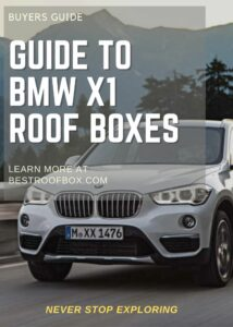 BMW X1 Roof Box Buyers Guide Pin