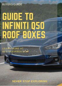 Infiniti Q50 Roof Box Buyers Guide Pin