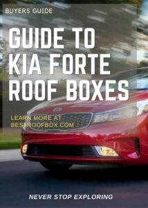 Kia Forte Roof Box Buyers Guide Pin