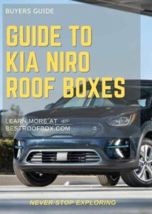 Kia Niro Roof Box Buyers Guide Pin