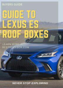 Lexus ES Roof Box Buyers Guide Pin