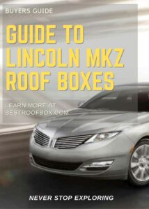 Lincoln MKZ Roof Box Buyers Guide Pin