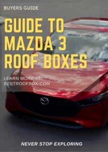 Mazda 3 Roof Box Buyers Guide Pin