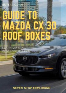 Mazda CX 30 Roof Box Buyers Guide Pin