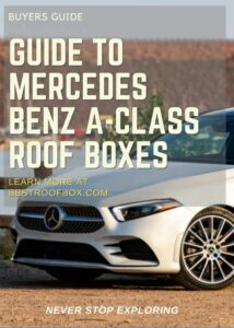 Mercedes Benz A-Class Roof Box Buyers Guide Pin