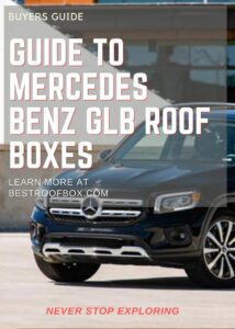 Mercedes Benz GLB Roof Box Buyers Guide Pin