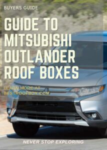 Mitsubishi Outlander Roof Box Buyers Guide Pin