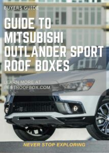 Mitsubishi Outlander Sport Roof Box Buyers Guide Pin