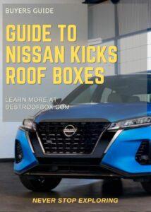 Nissan Kicks Roof Box Buyers Guide Pin