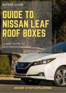 Nissan Leaf Roof Box Buyers Guide Pin
