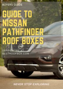 Nissan Pathfinder Roof Box Buyers Guide Pin