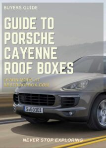 Porsche Cayenne Roof Box Buyers Guide Pin