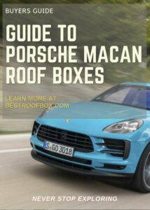 Porsche Macan Roof Box Buyers Guide Pin