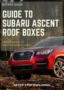 Subaru Ascent Roof Box Buyers Guide Pin
