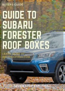 Subaru Forester Roof Box Buyers Guide Pin