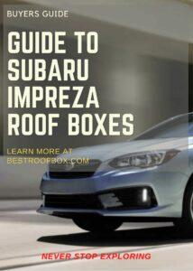 Subaru Impreza Roof Box Buyers Guide Pin