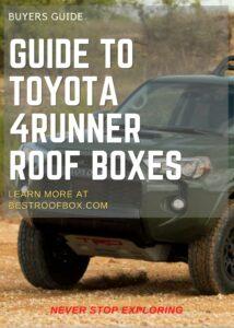 Toyota 4Runner Roof Box Buyers Guide Pin