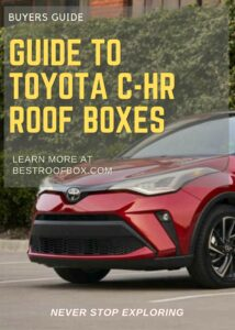 Toyota C-HR Roof Box Buyers Guide Pin
