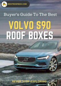 Volvo S90 (90-Series) Roof Box Buyers Guide Pin