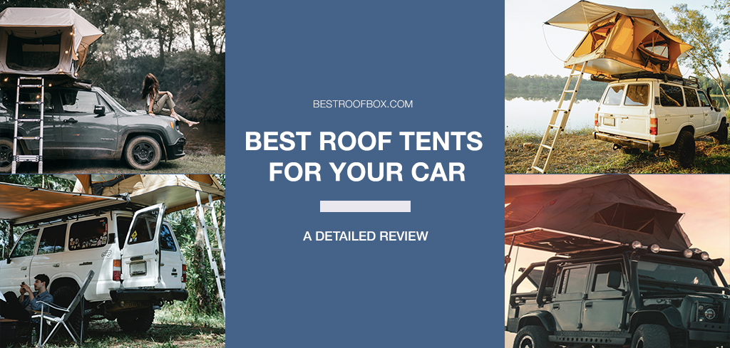 best roof tents for your car